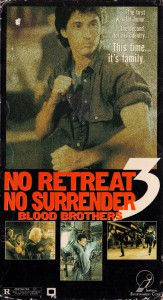 """No Retreat, No Surrender 3: Blood Brothers"" American VHS Cover"