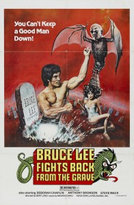 """Bruce Lee Fights Back from the Grave"" US Theatrical Poster"