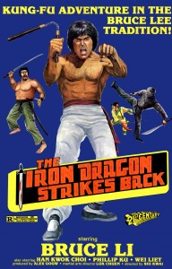 """""""The Iron Dragon Strikes Back"""" US Theatrical Poster"""