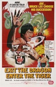 """Exit the Dragon, Enter the Tiger"" US Theatrical Poster"