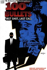 "Brian Azzarello and Eduardo Risso's ""100 Bullets"""