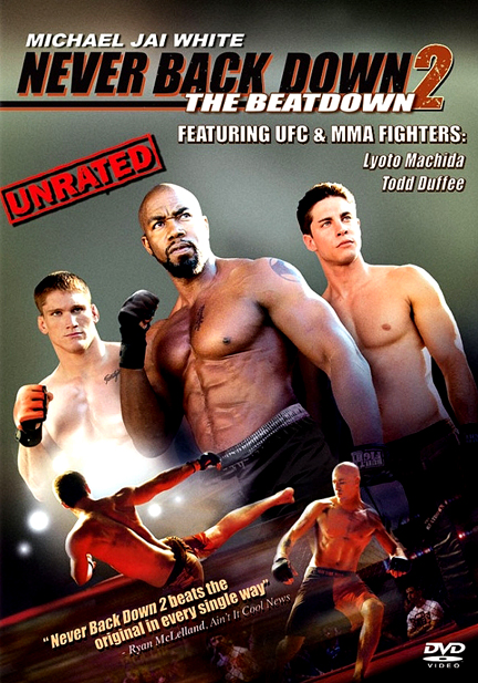 [MULTI] Never Back Down 2 [DVDRiP] [FRENCH]