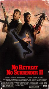 """No Retreat, No Surrender 2"" American VHS Cover"