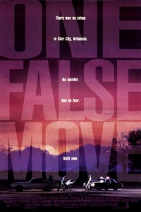 """One False Move"" Theatrical Poster"