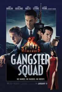 """Gangster Squad"" Theatrical Poster"