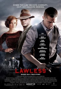 """Lawless"" Theatrical Poster"