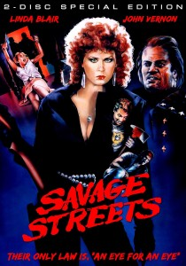 Savage Streets: Two-Disc Remastered Edition (Scorpion Entertainment)