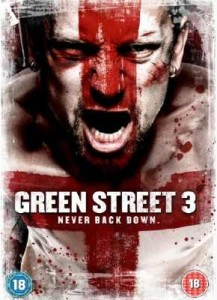 """Green Street 3: Never Back Down"" UK DVD Cover"