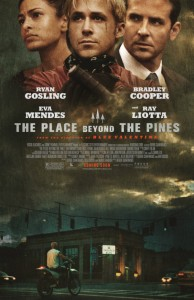 """The Place Beyond the Pines"" Theatrical Poster"