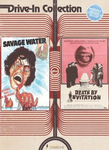 Drive-In Double Feature: Savage Water & Death By Invitation DVD (Vinegar Syndrome)