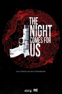 """The Night Comes For Us"" Teaser Poster"