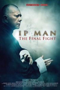 """Ip Man: The Final Fight"" American Theatrical Poster"
