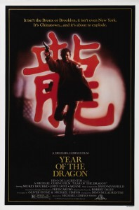 """Year of the Dragon"" Theatrical Poster"