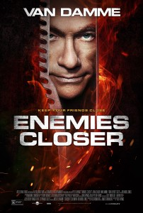 """Enemies Closer"" Theatrical Poster"