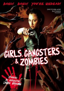 Girls, Gangsters & Zombies | DVD (Switchblade Pictures)