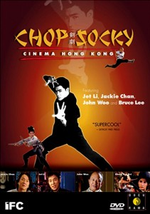 """Chop Socky: Cinema Hong Kong"" DVD Cover"