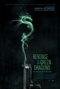 """Revenge of the Green Dragons"" Theatrical Poster"