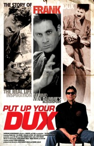"""Put Up Your Dux: The Story of Frank Dux"" Theatrical Poster"