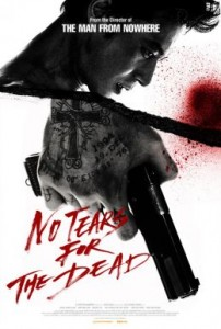 """No Tears For The Dead"" U.S. Theatrical Poster"