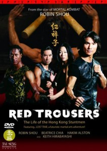 """Red Trousers: The Life of Hong Kong Stuntmen"" DVD Cover"