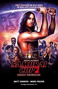 """Samurai Cop 2: Deadly Vengeance"" Poster"