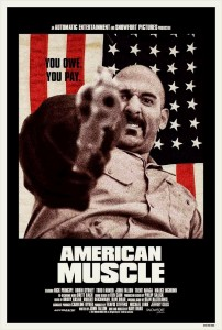 """American Muscle"" Theatrical Poster"