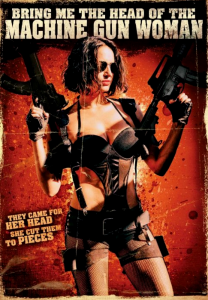 """Bring Me the Head of the Machine Gun Woman"" Theatrical Poster"