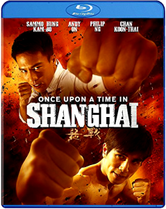 Once Upon A Time in Shanghai | Blu-ray & DVD (Well Go USA)