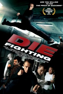 """Die Fighting"" Theatrical Poster"