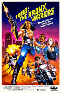 """1990: The Bronx Warriors"" Theatrical Poster"