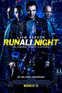 """""""Run All Night"""" Theatrical Poster"""