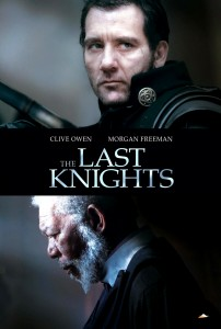 """The Last Knights"" Theatrical Poster"
