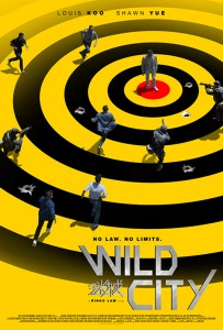 """Wild City"" Theatrical Poster"