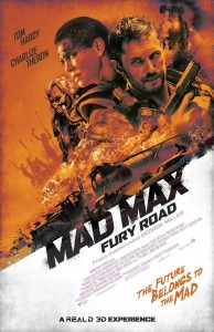 """Mad Max Fury Road"" Theatrical Poster"