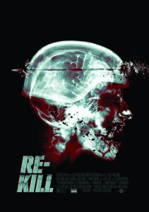 """""""Re-Kill"""" Theatrical Poster"""