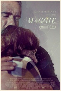 """Maggie"" Theatrical Poster"