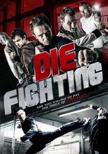 Die Fighting | Blu-ray & DVD (Z Team Films)