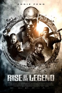 """""""Rise of the Legend"""" Theatrical Poster"""