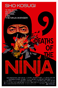 """9 Deaths of the Ninja"" Theatrical Poster"